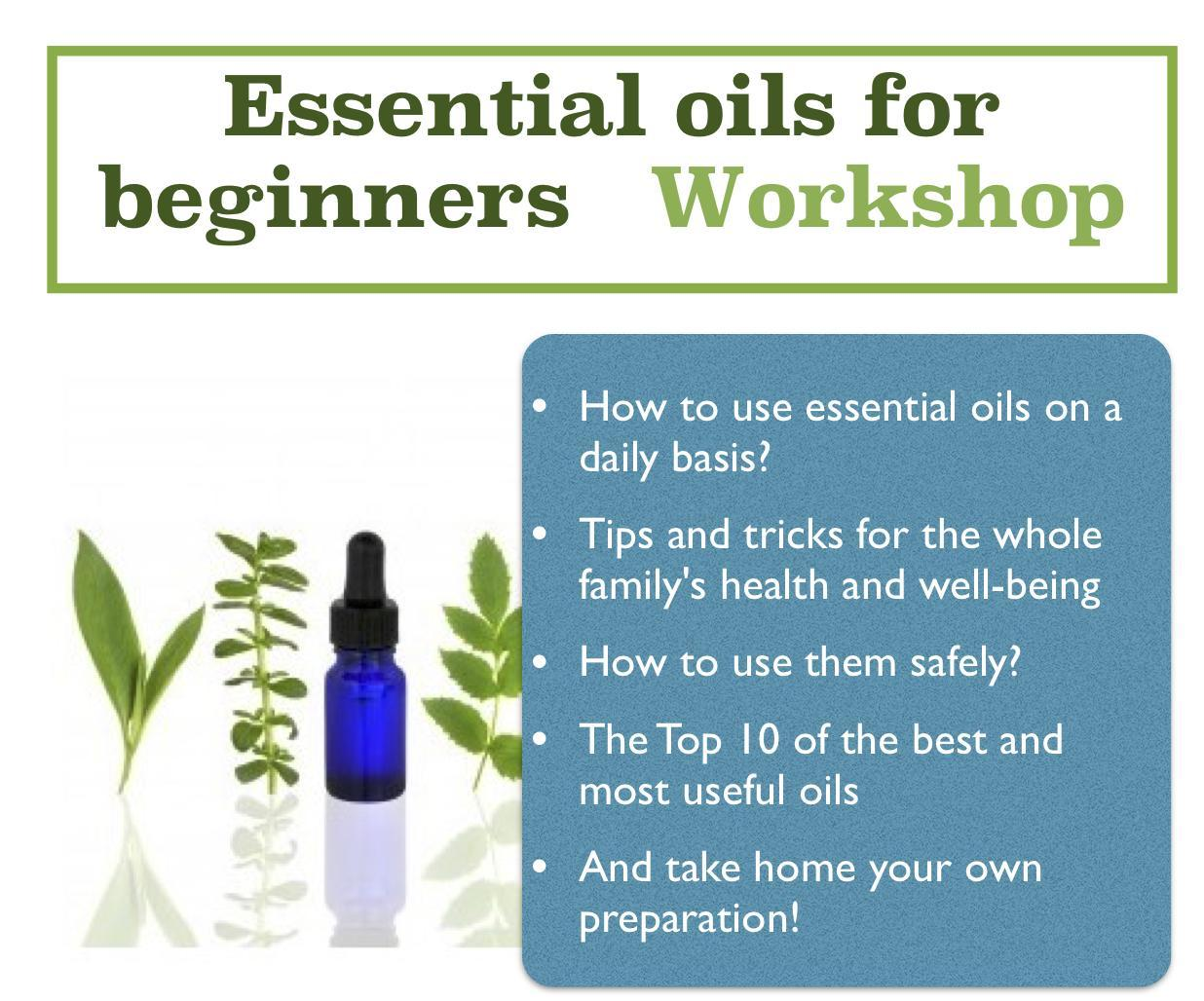 Essential oils Workshop - CANCELLED | Swiss Association